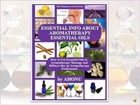 Essential Information About Aromatherapy Essential Oils
