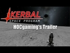 Kerbal Space Program Trailer - HOCgaming