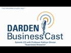 BusinessCast 233 with Darden Professor Kathryn Sharpe