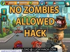 NO ZOMBIES ALLOWED CHEAT 9999999 Bucks % FREE Download % July 2012 Update