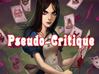 Pseudo-Critique : Alice Madness Returns
